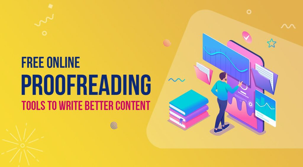 12 Free Online Proofreading Tools to Write Perfect Article