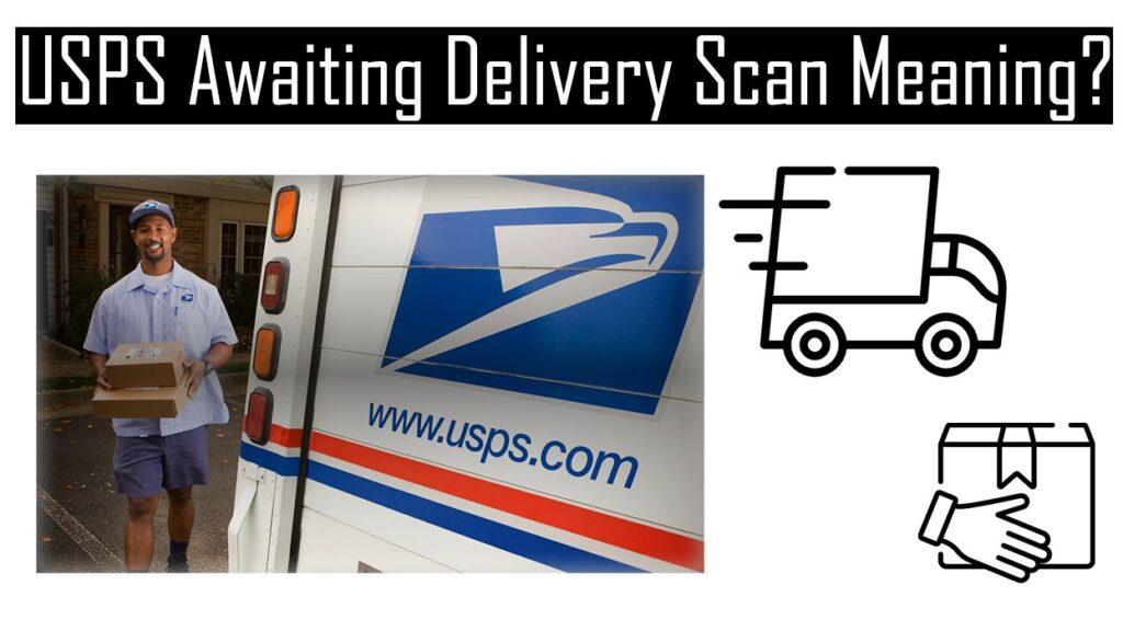 Awaiting Delivery Scan