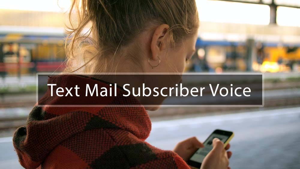 Text Mail Subscriber Voice Mail