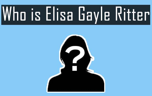 Who is Elisa Gayle Ritter