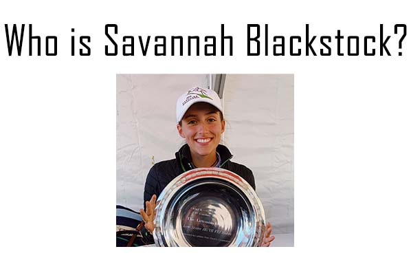 Who is Savannah, Blackstock