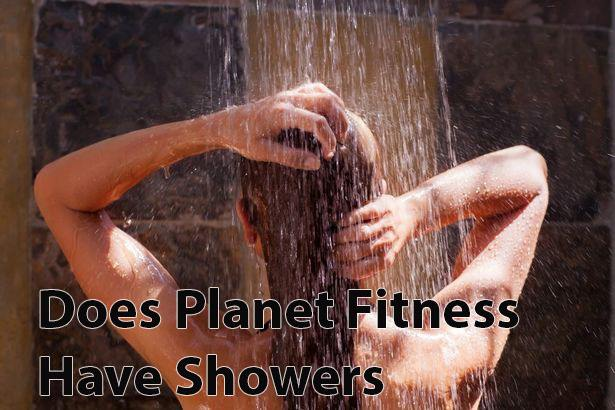 Does Planet Fitness have Shower