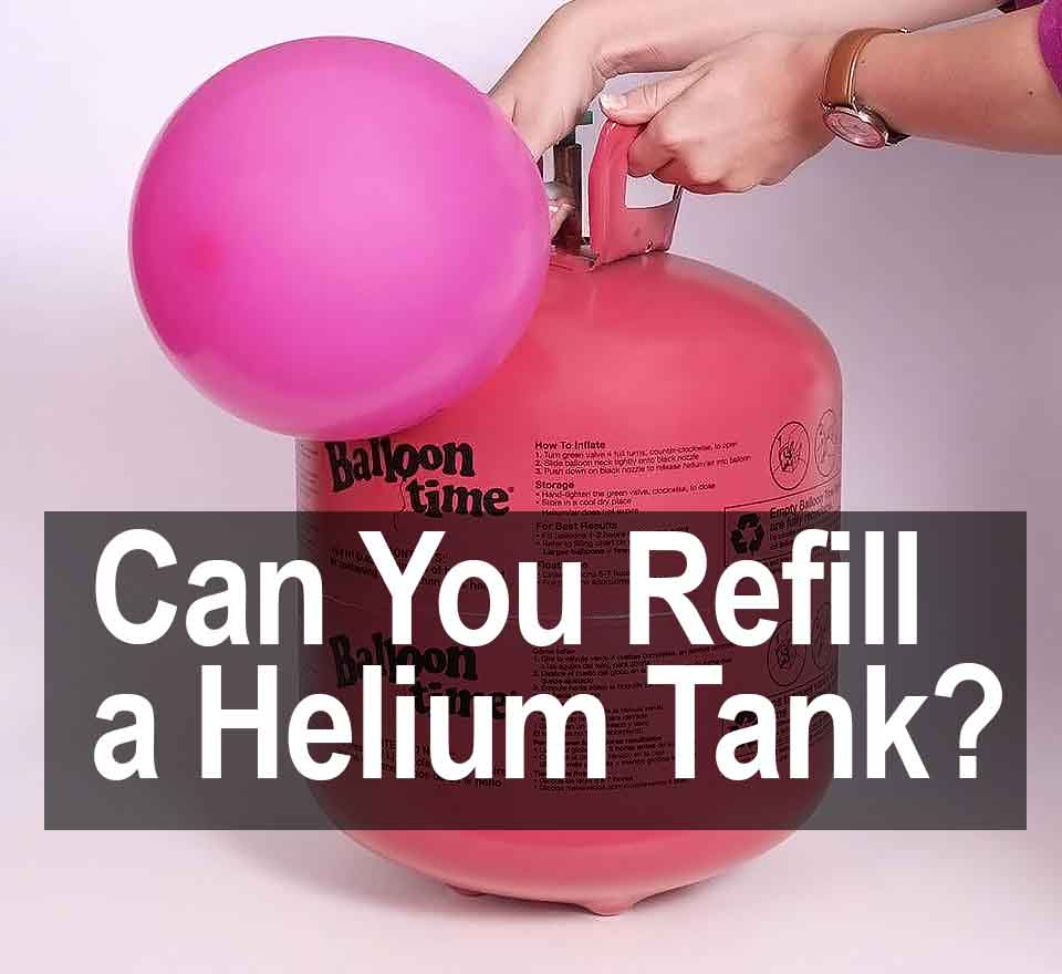 can you refill helium tank