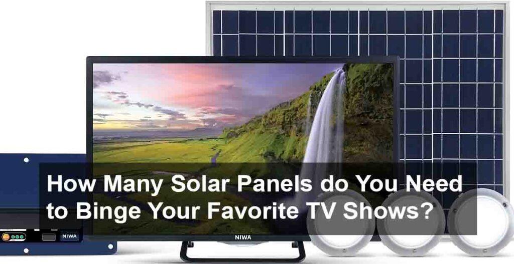 how many solar panel you need to run tv