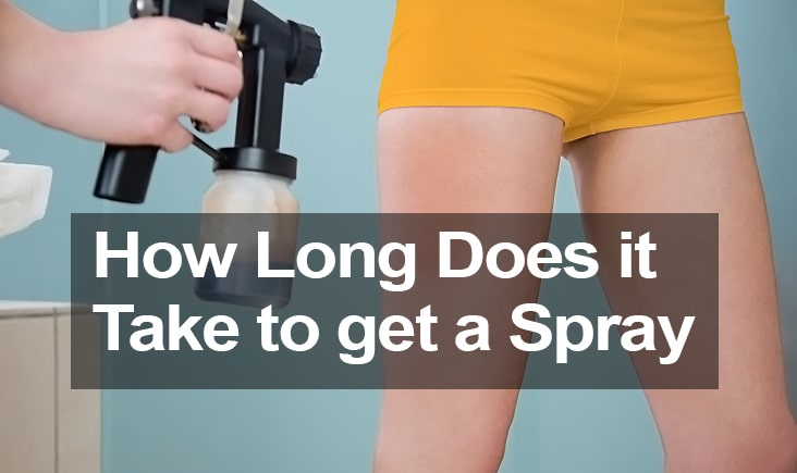How long does it take to get a spray tan?