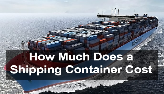 How much does a shipping container cost