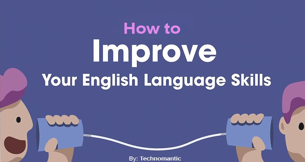 How to Improve Your English Skills