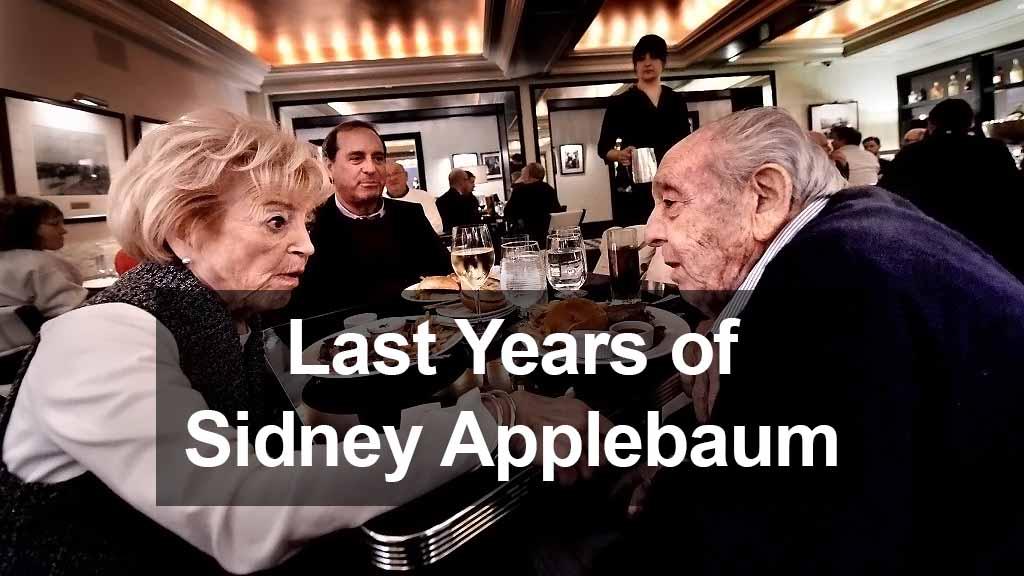 Last Years of Sidney Applebaum