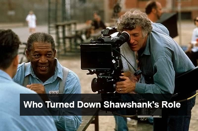 Who Turned down Shawshank's role?
